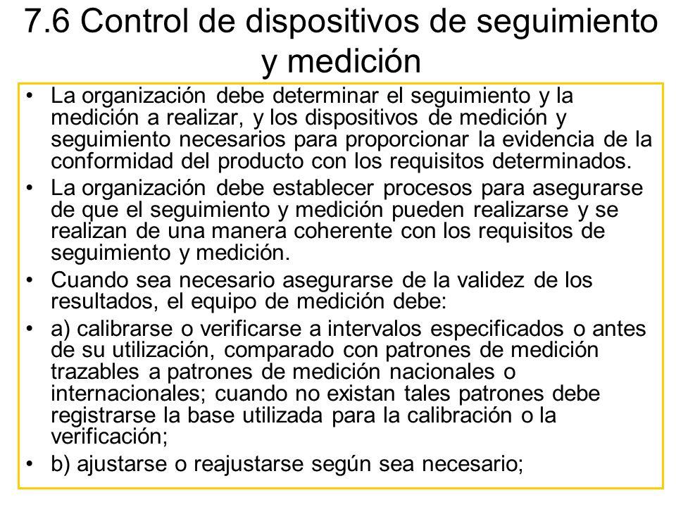 7.6 Control de dispositivos de seguimiento y medición