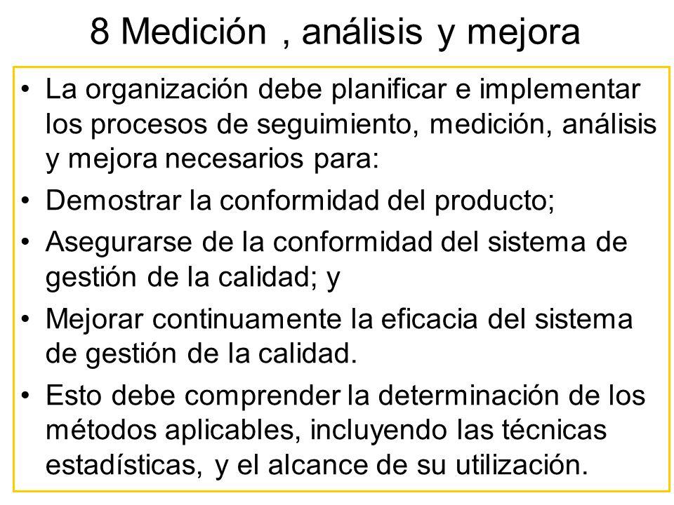 8 Medición , análisis y mejora