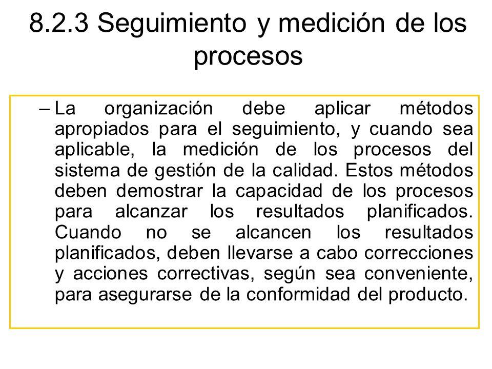 8.2.3 Seguimiento y medición de los procesos