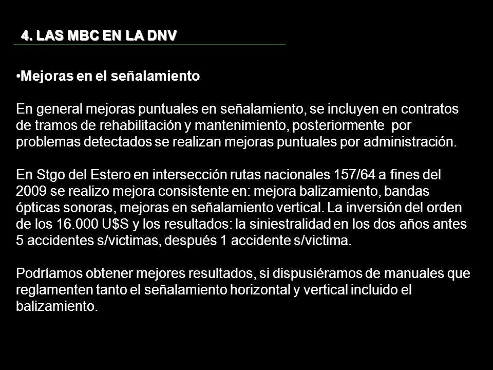 4. LAS MBC EN LA DNV Mejoras en el señalamiento.