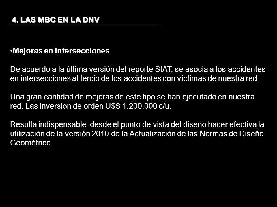 4. LAS MBC EN LA DNV Mejoras en intersecciones.