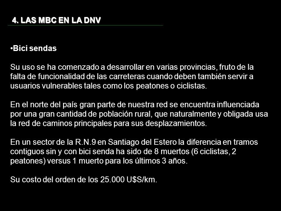 4. LAS MBC EN LA DNV Bici sendas.
