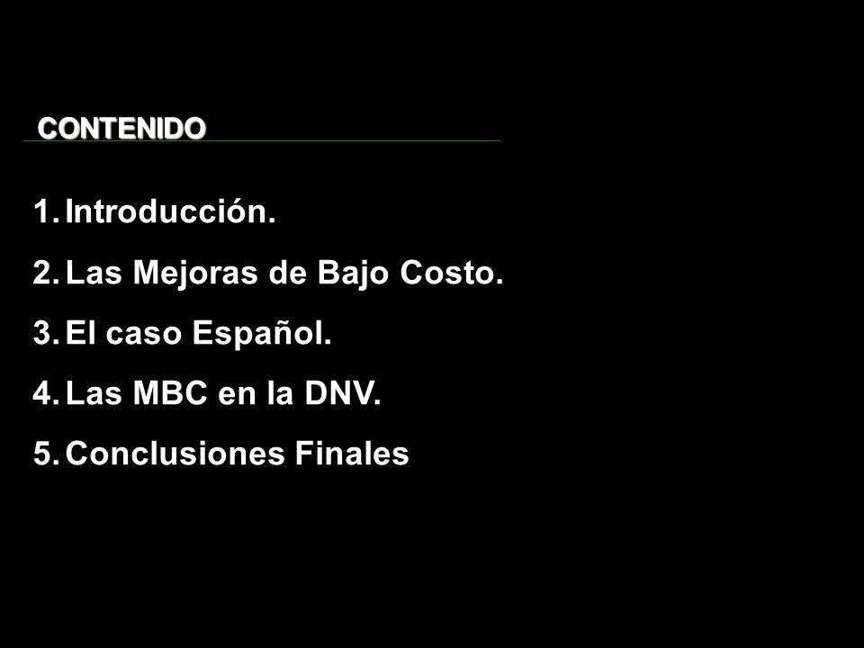 Las Mejoras de Bajo Costo. El caso Español. Las MBC en la DNV.