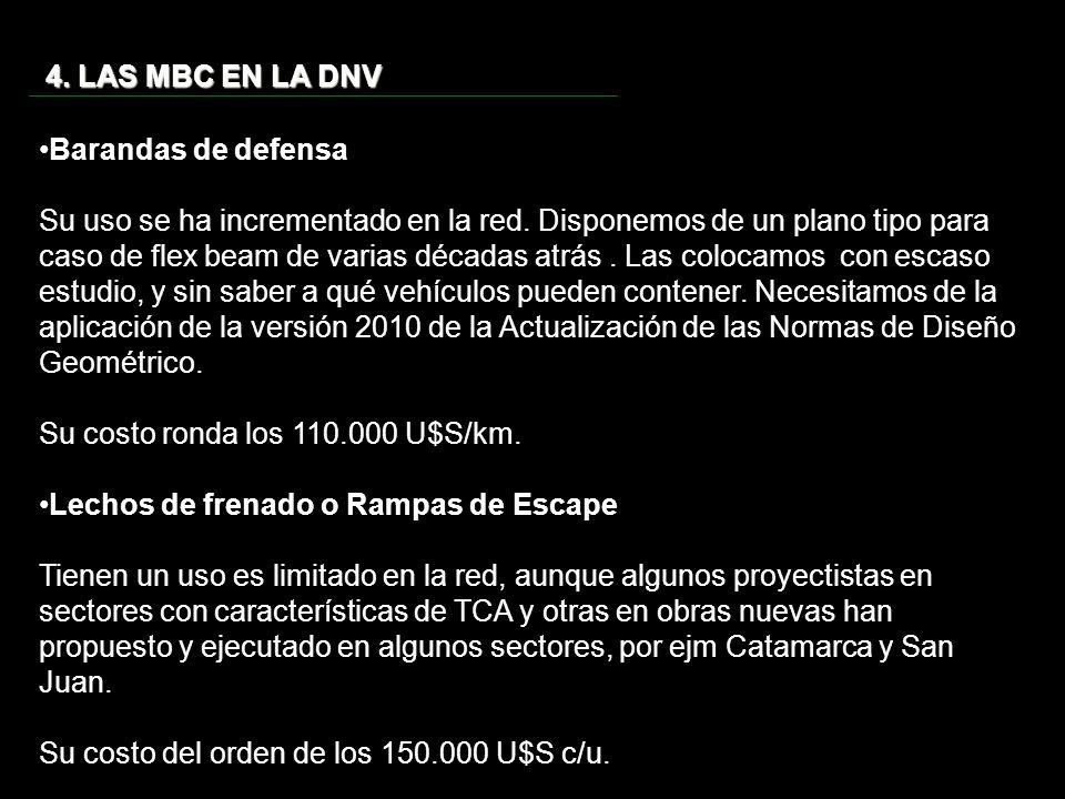 4. LAS MBC EN LA DNV Barandas de defensa.