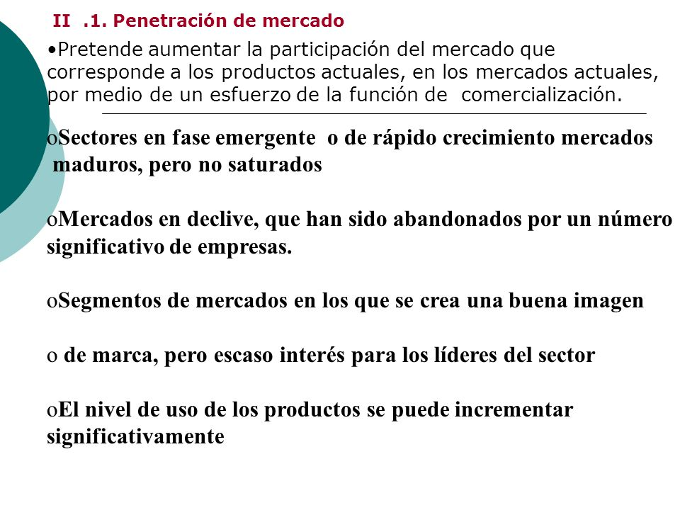 II .1. Penetración de mercado