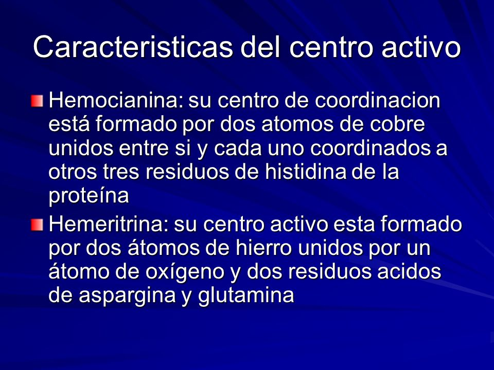 Caracteristicas del centro activo