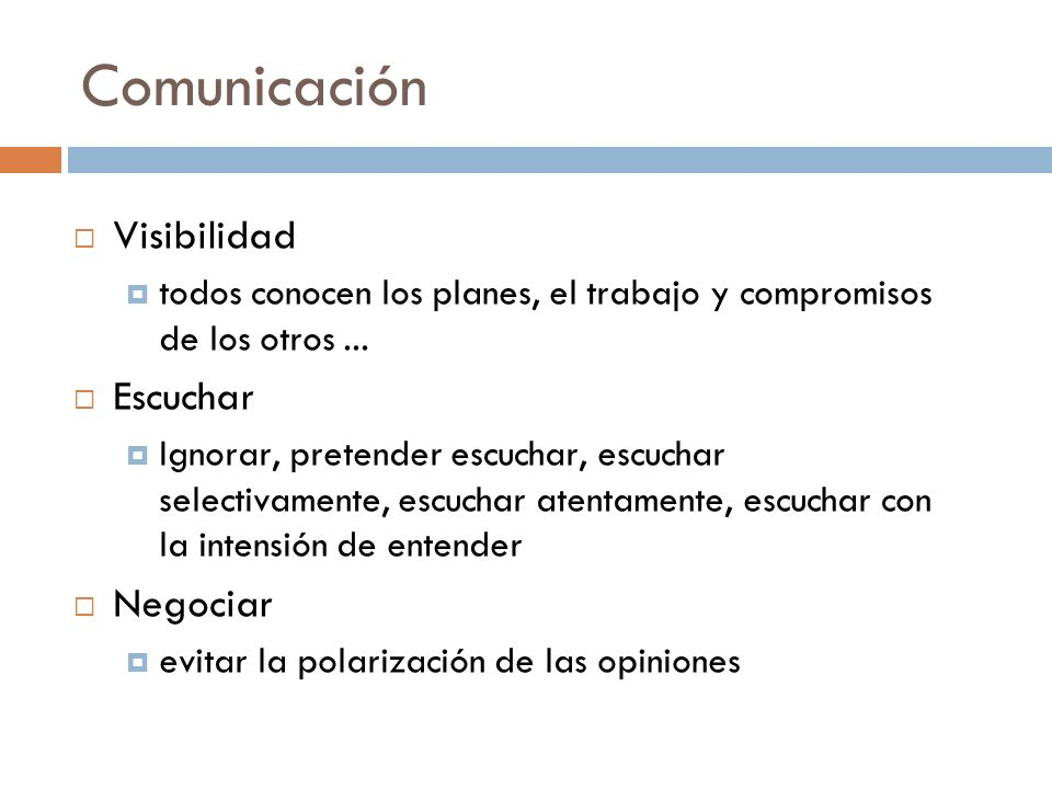 Comunicación Visibilidad Escuchar Negociar