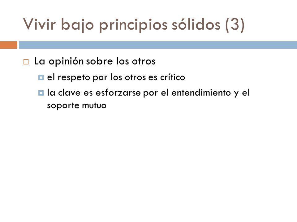 Vivir bajo principios sólidos (3)