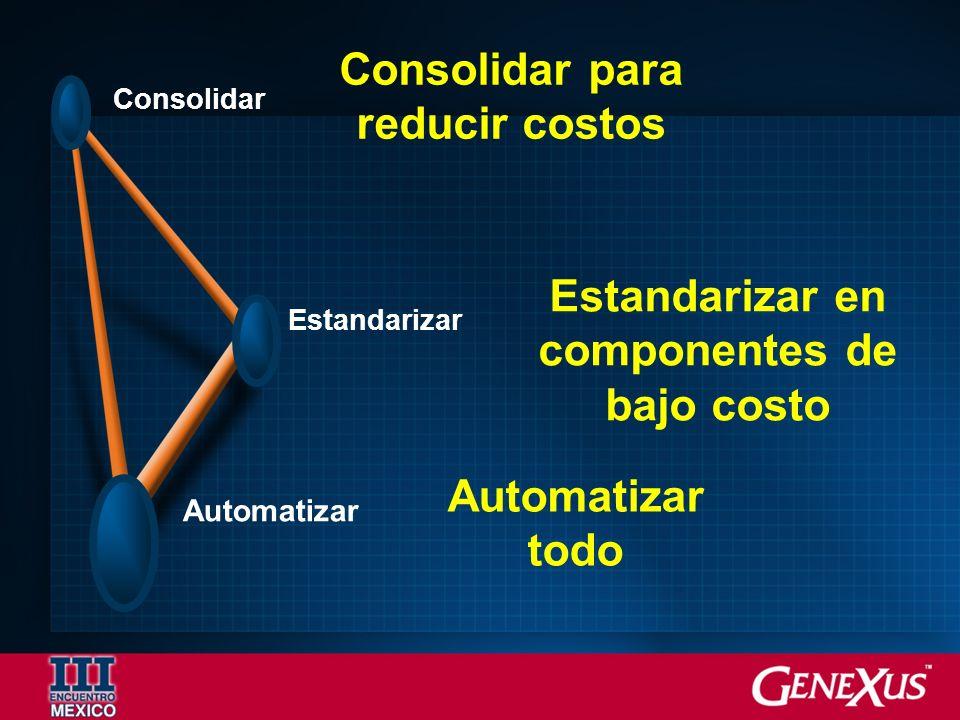 Estandarizar en componentes de bajo costo