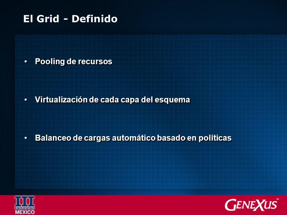 El Grid - Definido Pooling de recursos