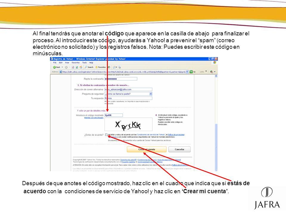 Al final tendrás que anotar el código que aparece en la casilla de abajo para finalizar el proceso. Al introducir este código, ayudarás a Yahoo! a prevenir el spam (correo electrónico no solicitado) y los registros falsos. Nota: Puedes escribir este código en minúsculas.
