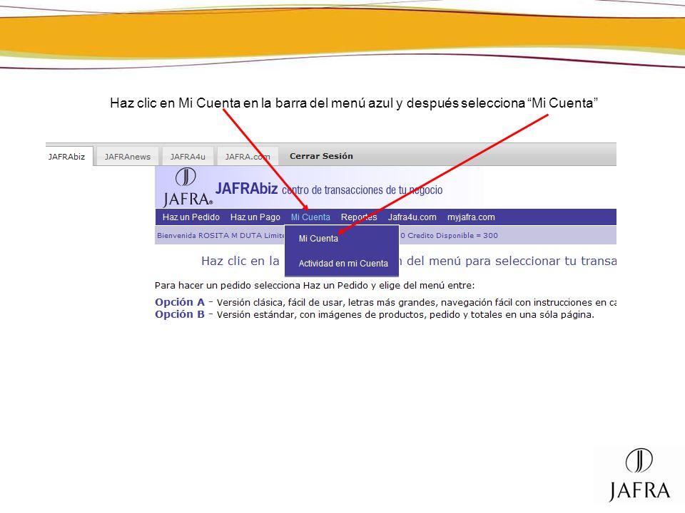 Haz clic en Mi Cuenta en la barra del menú azul y después selecciona Mi Cuenta