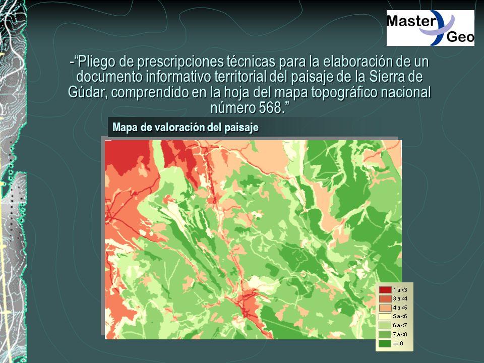 - Pliego de prescripciones técnicas para la elaboración de un documento informativo territorial del paisaje de la Sierra de Gúdar, comprendido en la hoja del mapa topográfico nacional número 568.