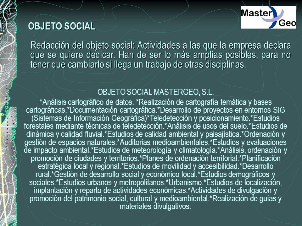 OBJETO SOCIAL MASTERGEO, S.L.