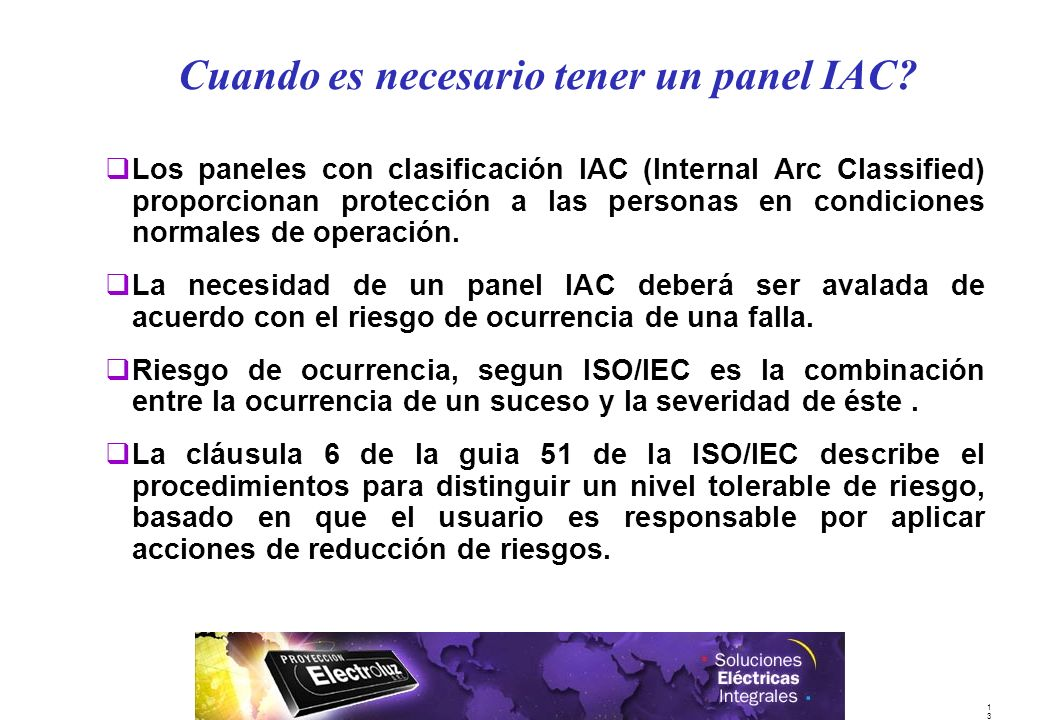 Cuando es necesario tener un panel IAC