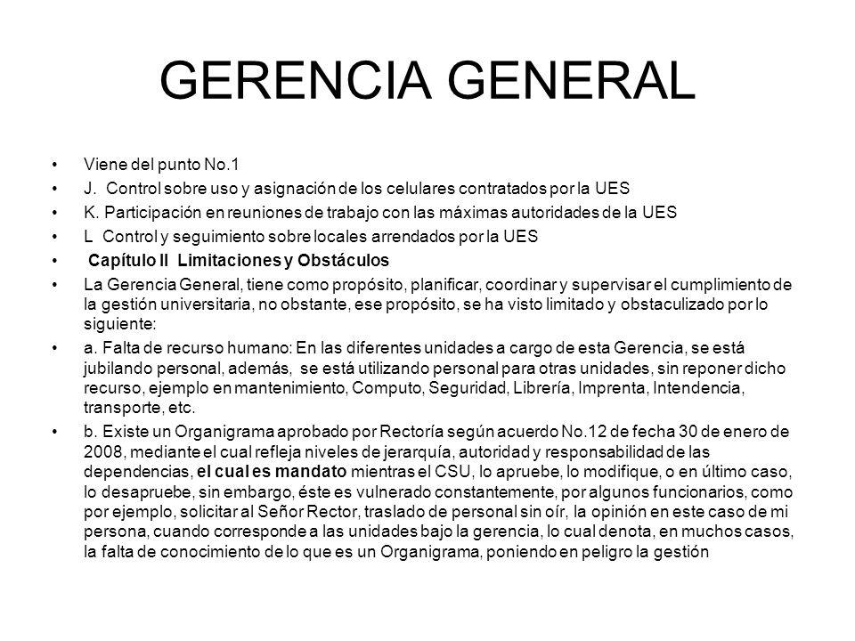 GERENCIA GENERAL Viene del punto No.1
