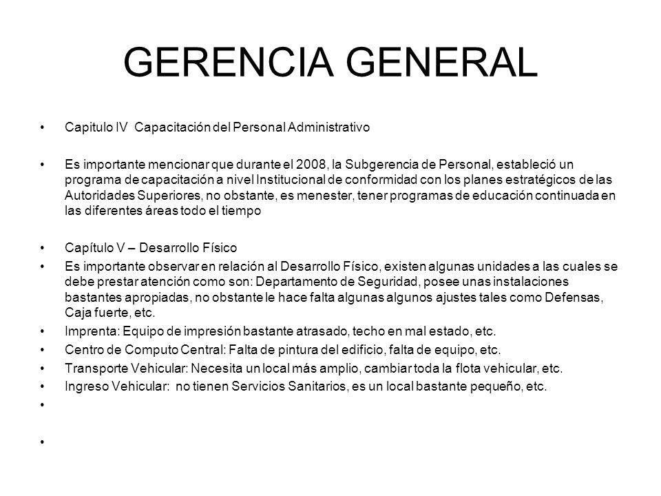 GERENCIA GENERAL Capitulo IV Capacitación del Personal Administrativo