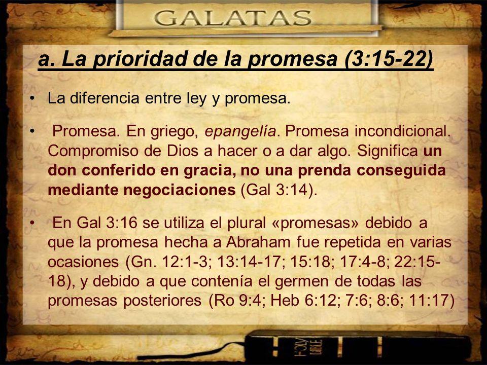 a. La prioridad de la promesa (3:15-22)
