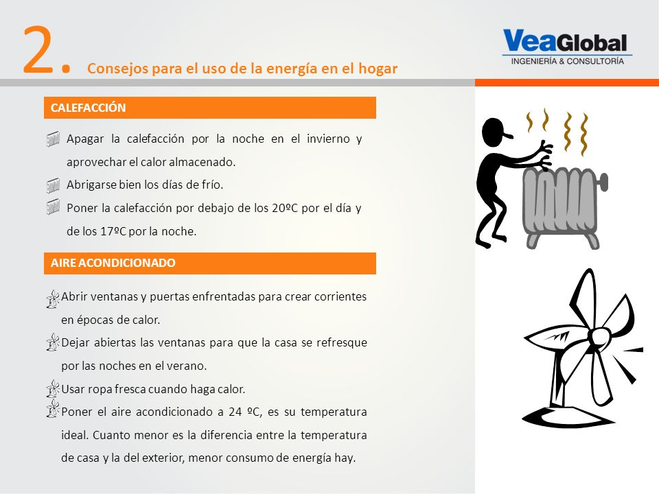 2. Consejos para el uso de la energía en el hogar CALEFACCIÓN