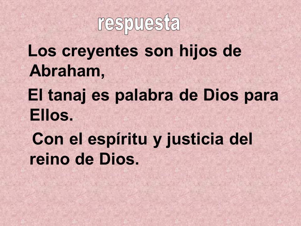 Los creyentes son hijos de Abraham,