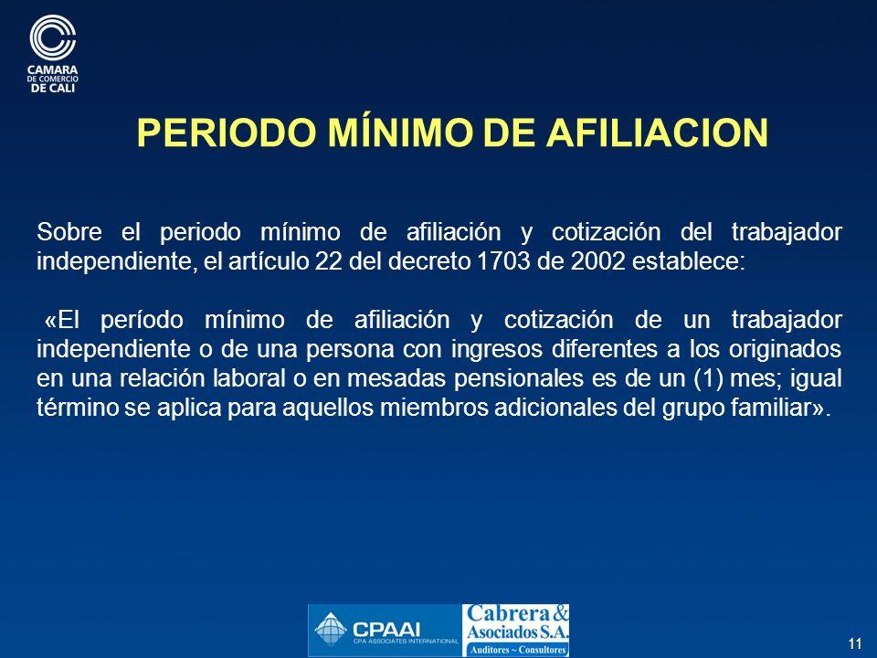 PERIODO MÍNIMO DE AFILIACION