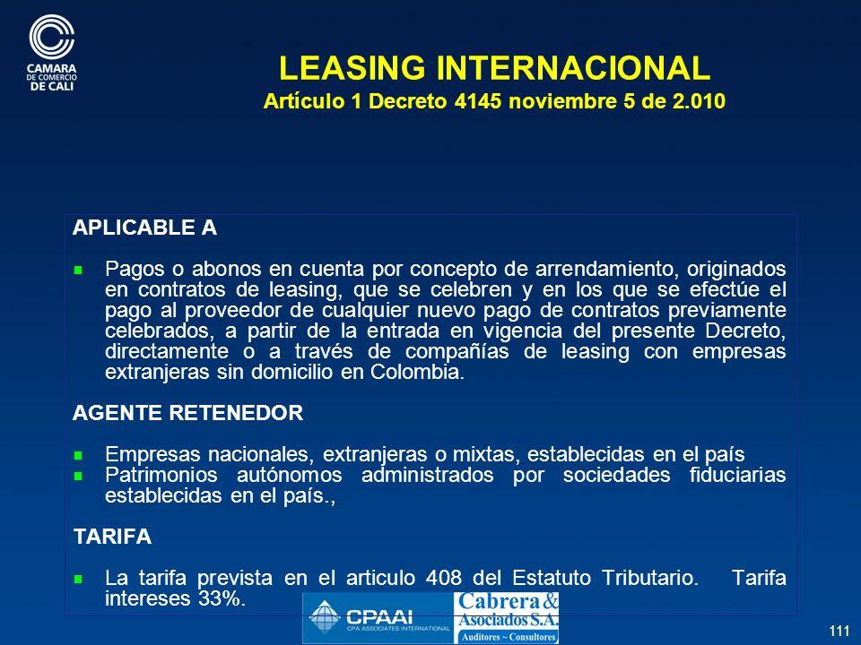 LEASING INTERNACIONAL Artículo 1 Decreto 4145 noviembre 5 de 2.010