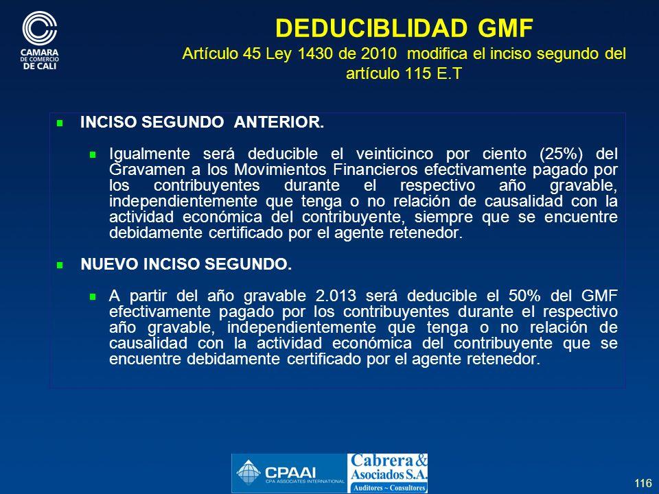DEDUCIBLIDAD GMF Artículo 45 Ley 1430 de 2010 modifica el inciso segundo del artículo 115 E.T