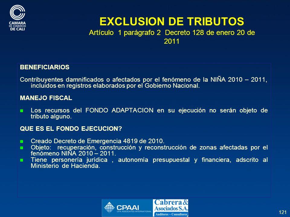 EXCLUSION DE TRIBUTOS Artículo 1 parágrafo 2 Decreto 128 de enero 20 de 2011