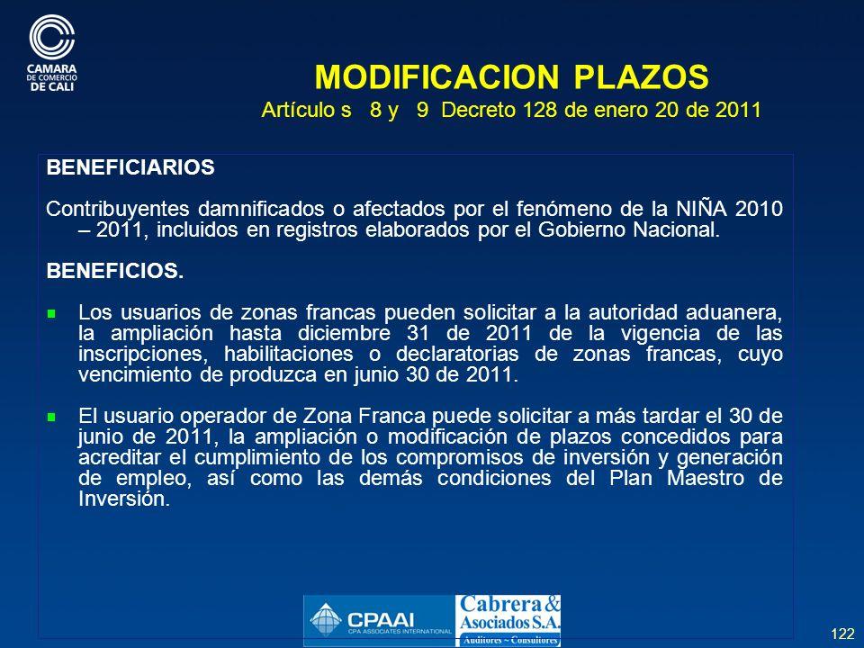 MODIFICACION PLAZOS Artículo s 8 y 9 Decreto 128 de enero 20 de 2011
