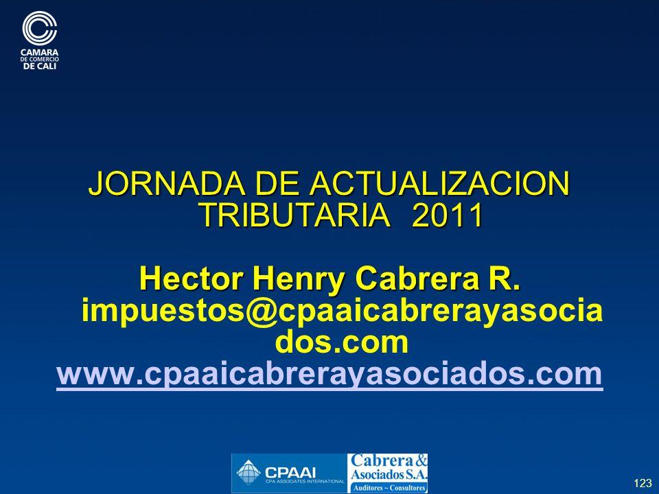 JORNADA DE ACTUALIZACION TRIBUTARIA 2011 Hector Henry Cabrera R