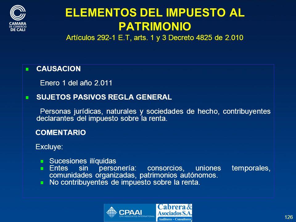 ELEMENTOS DEL IMPUESTO AL PATRIMONIO Artículos 292-1 E. T, arts