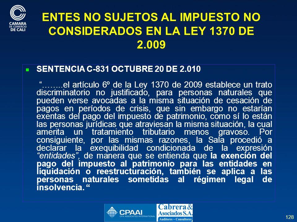 ENTES NO SUJETOS AL IMPUESTO NO CONSIDERADOS EN LA LEY 1370 DE 2.009