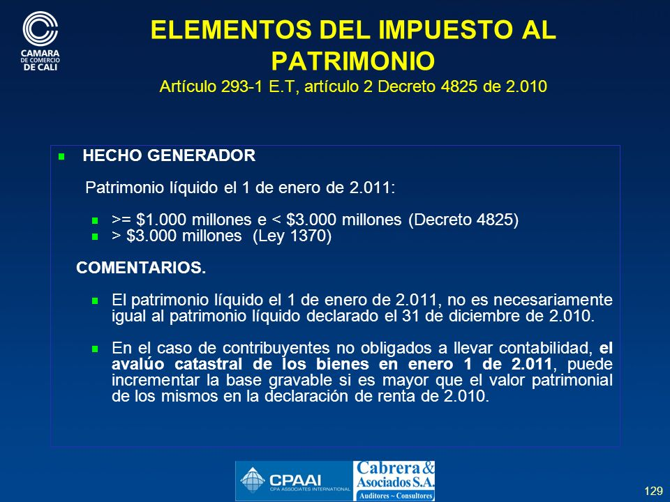 ELEMENTOS DEL IMPUESTO AL PATRIMONIO Artículo 293-1 E