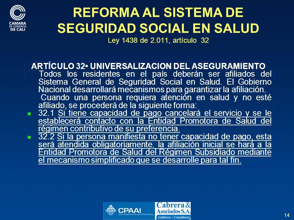 REFORMA AL SISTEMA DE SEGURIDAD SOCIAL EN SALUD Ley 1438 de 2