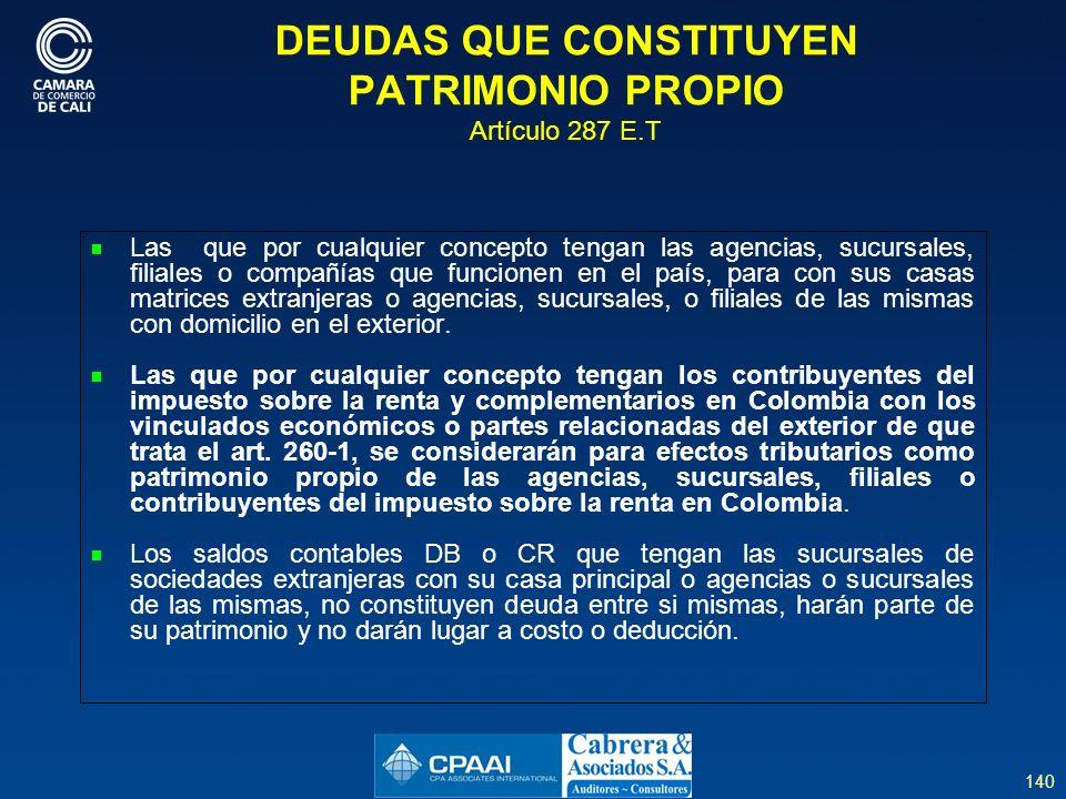 DEUDAS QUE CONSTITUYEN PATRIMONIO PROPIO Artículo 287 E.T