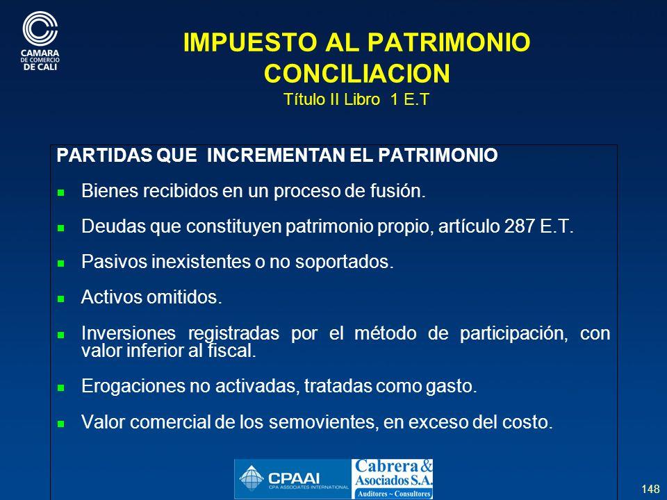 IMPUESTO AL PATRIMONIO CONCILIACION Título II Libro 1 E.T