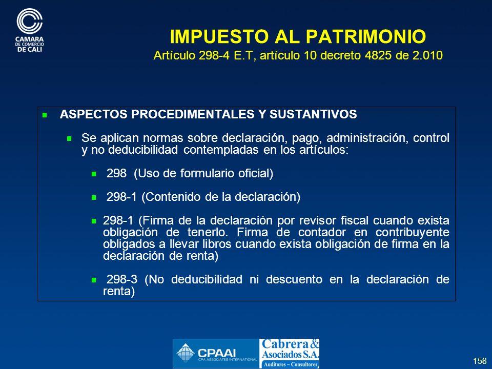 IMPUESTO AL PATRIMONIO Artículo 298-4 E