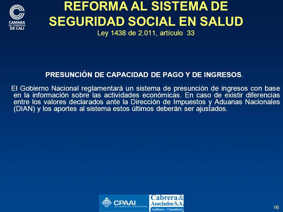 PRESUNCIÓN DE CAPACIDAD DE PAGO Y DE INGRESOS.