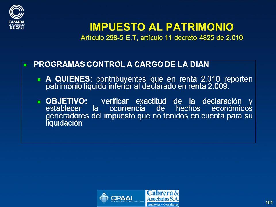 IMPUESTO AL PATRIMONIO Artículo 298-5 E