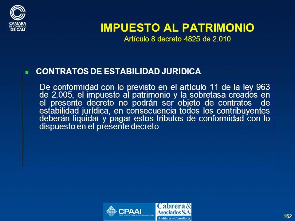 IMPUESTO AL PATRIMONIO Artículo 8 decreto 4825 de 2.010