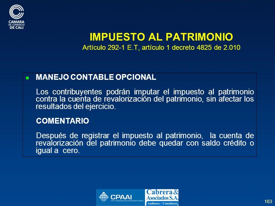 IMPUESTO AL PATRIMONIO Artículo 292-1 E