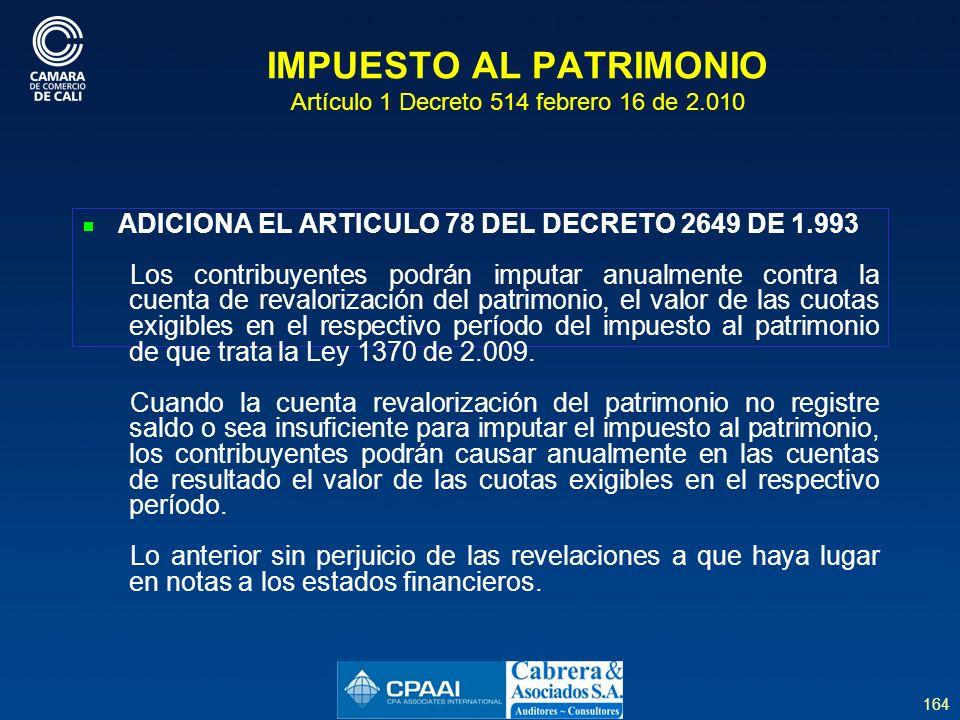 IMPUESTO AL PATRIMONIO Artículo 1 Decreto 514 febrero 16 de 2.010