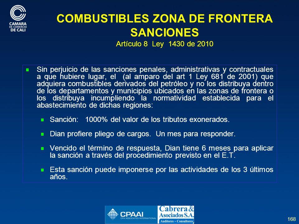 COMBUSTIBLES ZONA DE FRONTERA SANCIONES Artículo 8 Ley 1430 de 2010