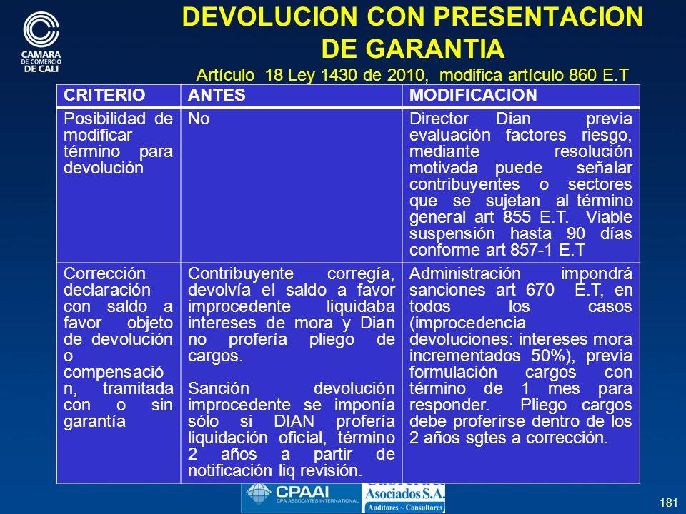 DEVOLUCION CON PRESENTACION DE GARANTIA Artículo 18 Ley 1430 de 2010, modifica artículo 860 E.T