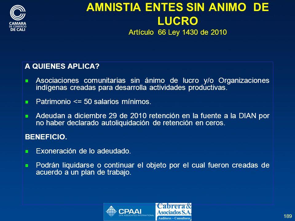 AMNISTIA ENTES SIN ANIMO DE LUCRO Artículo 66 Ley 1430 de 2010