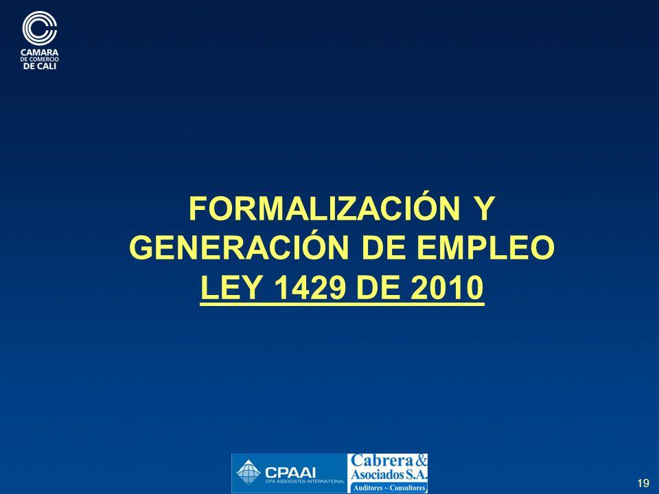 FORMALIZACIÓN Y GENERACIÓN DE EMPLEO LEY 1429 DE 2010