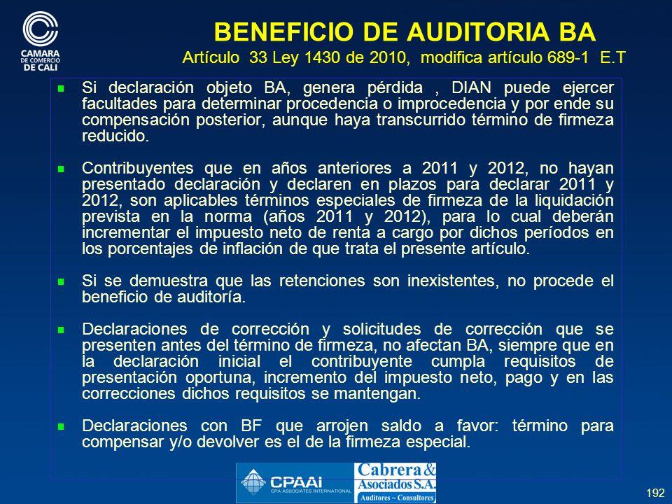 BENEFICIO DE AUDITORIA BA Artículo 33 Ley 1430 de 2010, modifica artículo 689-1 E.T