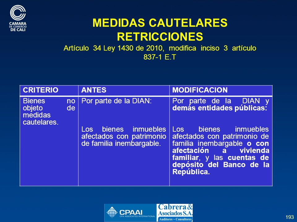 MEDIDAS CAUTELARES RETRICCIONES Artículo 34 Ley 1430 de 2010, modifica inciso 3 artículo 837-1 E.T