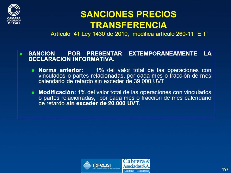 SANCIONES PRECIOS TRANSFERENCIA Artículo 41 Ley 1430 de 2010, modifica artículo 260-11 E.T