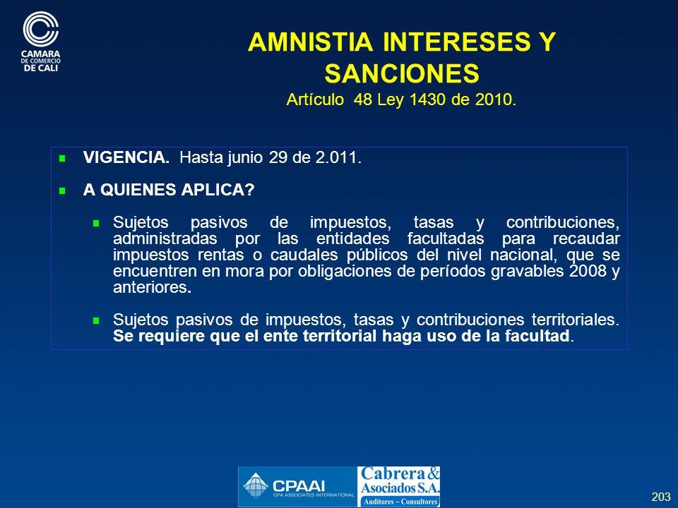AMNISTIA INTERESES Y SANCIONES Artículo 48 Ley 1430 de 2010.